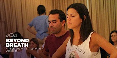 Beyond Breath - A Free Breath and Meditation Workshop in Warrensville Heights tickets