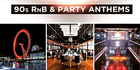 Lush 90s RnB & Party Anthems  - Boat Party tickets