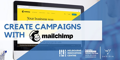Create Marketing Campaigns with Mailchimp - Darebin