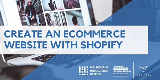 Create an Ecommerce Website with Shopify - Darebin