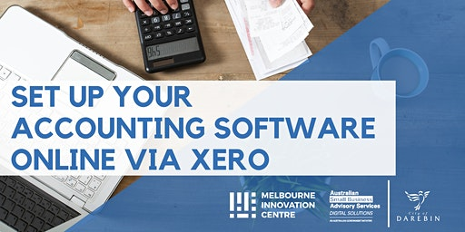 Set Up Your Accounting Software Online Via Xero - Darebin