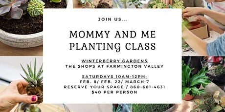 Mommy and Me Planting Class tickets