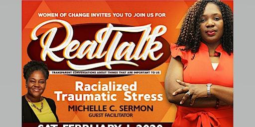 Real Talk: Racialized Traumatic Stress