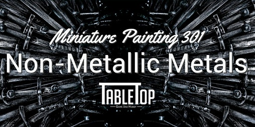 Miniature Painting 301: Non-Metallic Metals