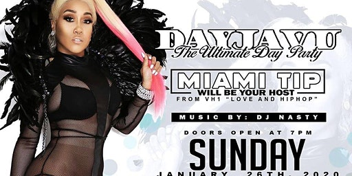 DayJavu Sundays Hosted by Miami Tip