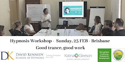 Hypnosis Workshop: Good Trance, Good Work