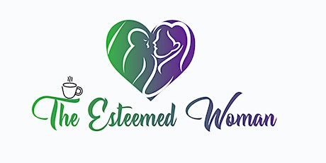 Mother's Day Tea: The Esteem Woman tickets