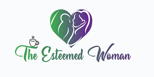 Mother's Day Tea: The Esteem Woman
