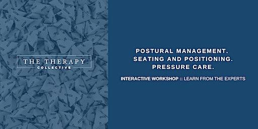 Postural Management, Seating and Positioning, Pressure Care Workshop