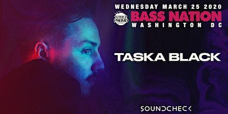 Bass Nation DC feat. Taska Black tickets