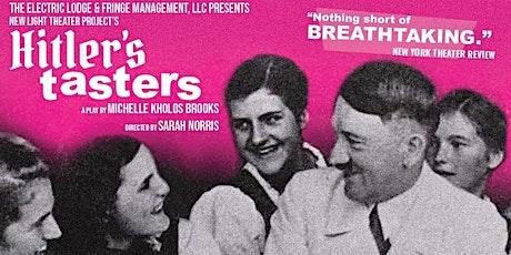 Electric Lodge & Fringe Management LLC present: Hitler's Tasters tickets