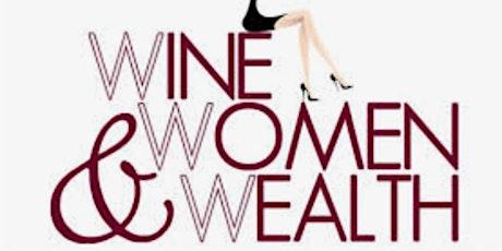 Wine, Women & Wealth Retirement Strategies for Women tickets