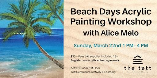 Beach Days Acrylic Painting Workshop