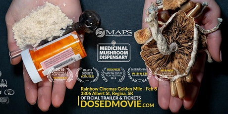 The award-winning psychedelic documentary DOSED back in Regina Feb 8th tickets