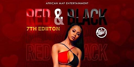 7 ANNUAL RED & BLACK AFFAIR ( PISCES INVASION )