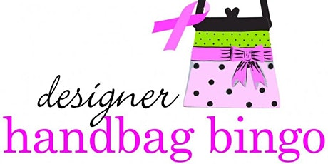Designer Purse Bingo! 10 Games & 2 Raffles tickets