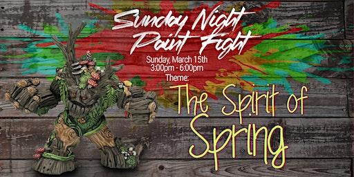 Sunday Night Paint Fight - Spirit of Spring