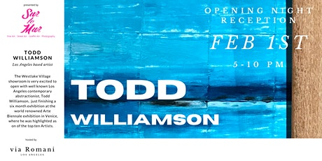 Sur le Mur presents  Todd Williamson Art Exhibition OPENING NIGHT RECEPTION tickets
