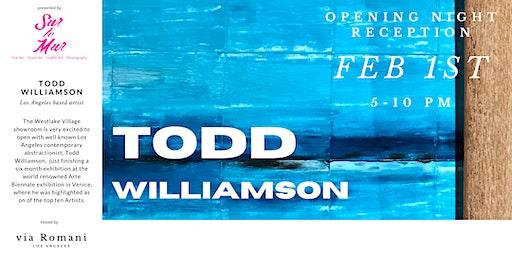 Sur le Mur presents  Todd Williamson Art Exhibition OPENING NIGHT RECEPTION