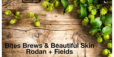 Rodan + Fields Bites & Brews Skincare Event