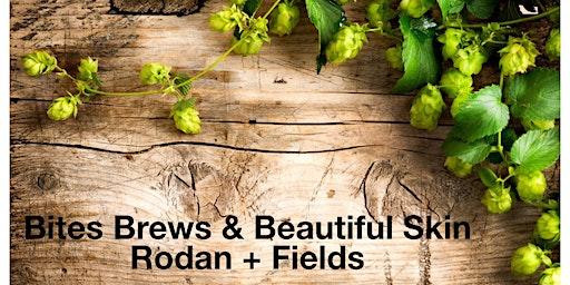 Rodan + Fields Bites & Brews Skincare Event