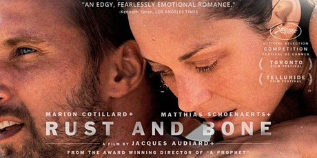 Tuesday French Movie Night: De Rouille et d'Os tickets