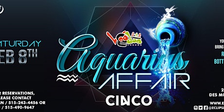 Aquarius Affair at Voodoo Lounge with Cinco tickets
