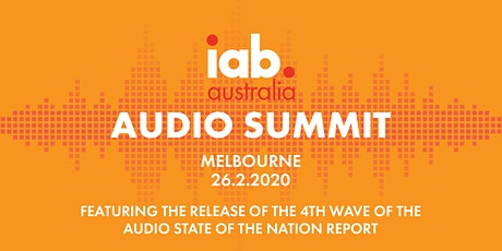 IAB Audio Summit - Melbourne tickets