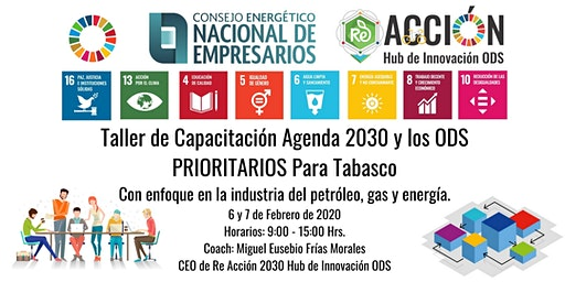 Taller de Capacitación Agenda 2030 y los ODS PRIORITARIOS Para Tabasco