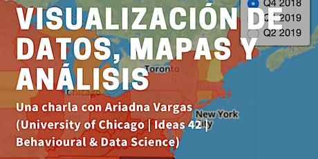 Tech Talks  Ariadna Vargas: Visualización de datos, mapas y análisis entradas