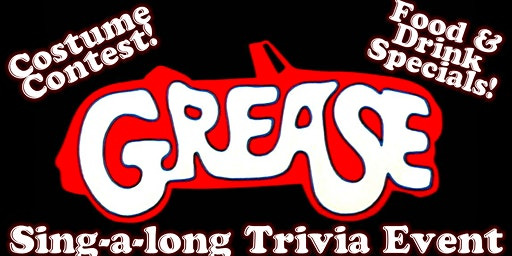 Grease Sing-A-Long Trivia Event!