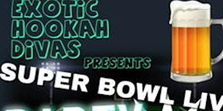 Exotic Hookahs Divas Presents {Super Bowl 54 Watch Party)  tickets