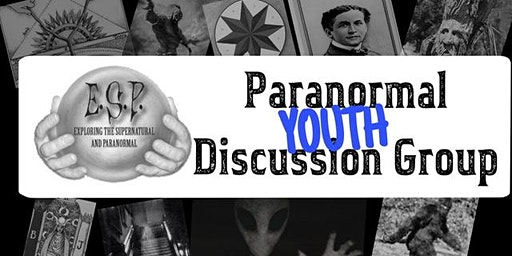 Paranormal Discussion Youth Group