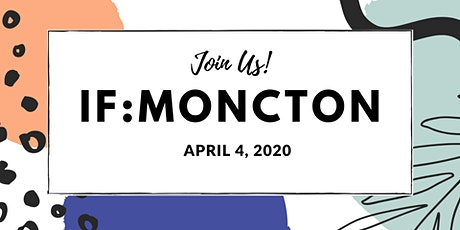 IF:MONCTON tickets