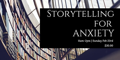 Storytelling for Anxiety tickets