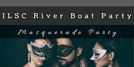 ILSC River Boat Cruise Masquerade Party tickets
