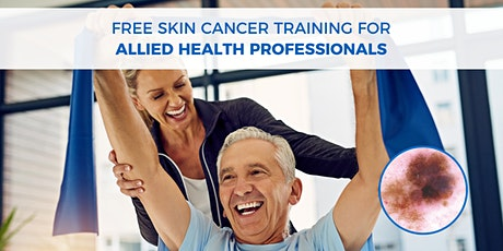 Skin Cancer Training for Allied Health Professionals - Albury tickets
