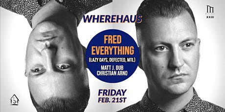 Wherehaus // Fred Everything tickets