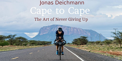Cape to Cape - The Art of Never Giving Up - Stuttgart