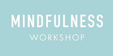 Mindfulness Workshop tickets
