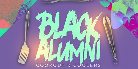 The Black Alumni Cookout & Coolers 2.0 tickets