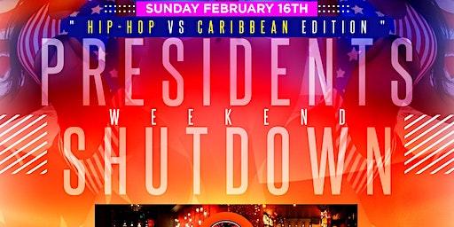 Presidents Weekend Shutdown w/ Hennessy Open Bar & FREE Wings