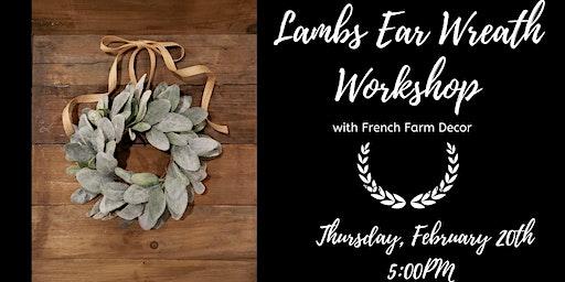 Lambs Ear Wreath Workshop