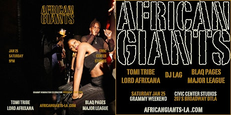 AFRICAN GIANTS GRAMMY CELEBRATION (w/ LORD AFRIXANA & DJ LAG) tickets