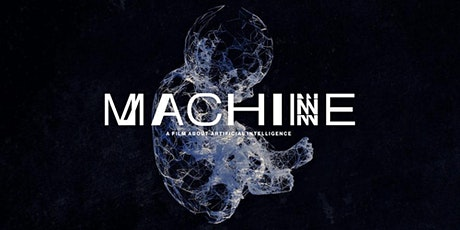 Machine - Encore Screening - Tue 25th February  -  Melbourne tickets