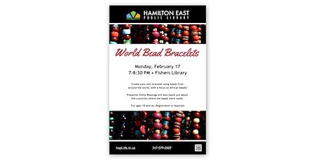 World Bead Bracelet tickets