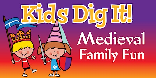 Kids Dig It! Medieval Family Fun Week 2020