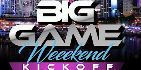 WELCOME TO MIAMI KICKOFF NIGHT PARTY SUPER BOWL WEEKEND tickets