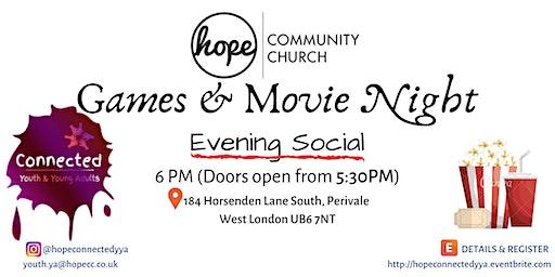 Games & Movie Night // Evening Social