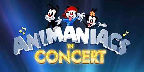 Animaniacs in Concert tickets